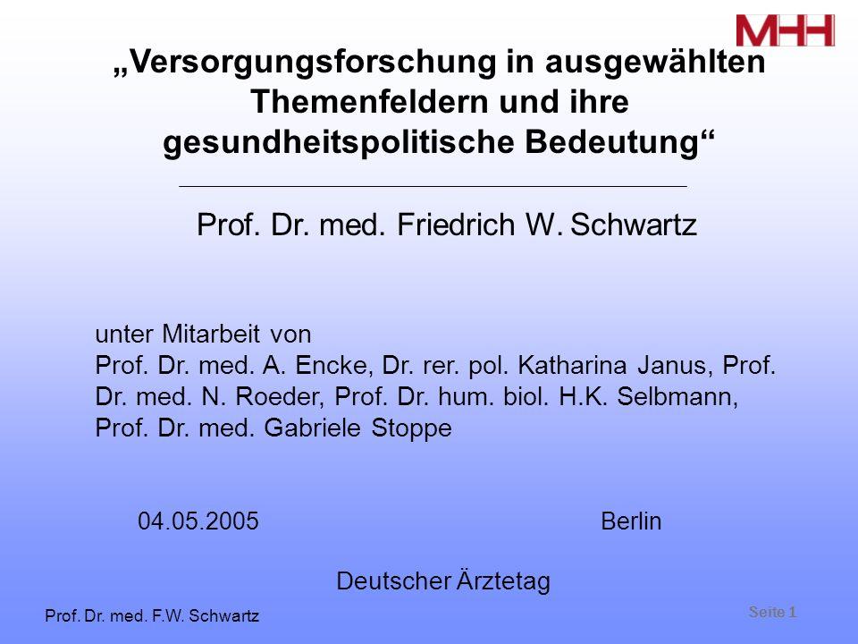 Seite 1 Prof. Dr. med. F.W. Schwartz Prof. Dr.