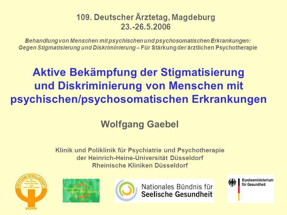Behandlung von Menschen mit psychischen und psychosomatischen Erkrankungen: Gegen Stigmatisierung und Diskriminierung – Für Stärkung der ärztlichen Ps