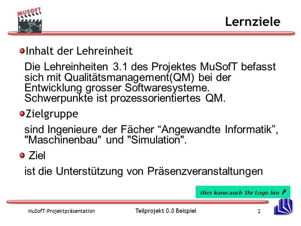 MuSofT-Projektpräsentation Teilprojekt 0.0 Beispiel 3 Lernmodule der Lehreinheit LE 3.1 Stati: E:Entwurf, I: Implementiert, T: Testiteration, F: Freigegeben