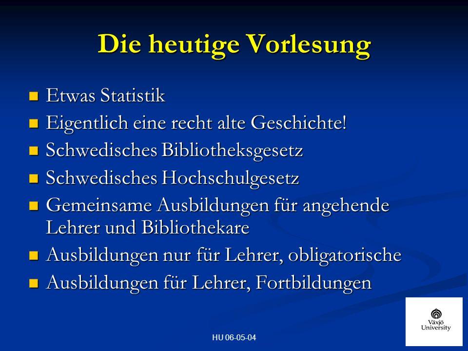 HU 06-05-04 Die heutige Vorlesung Etwas Statistik Etwas Statistik Eigentlich eine recht alte Geschichte.