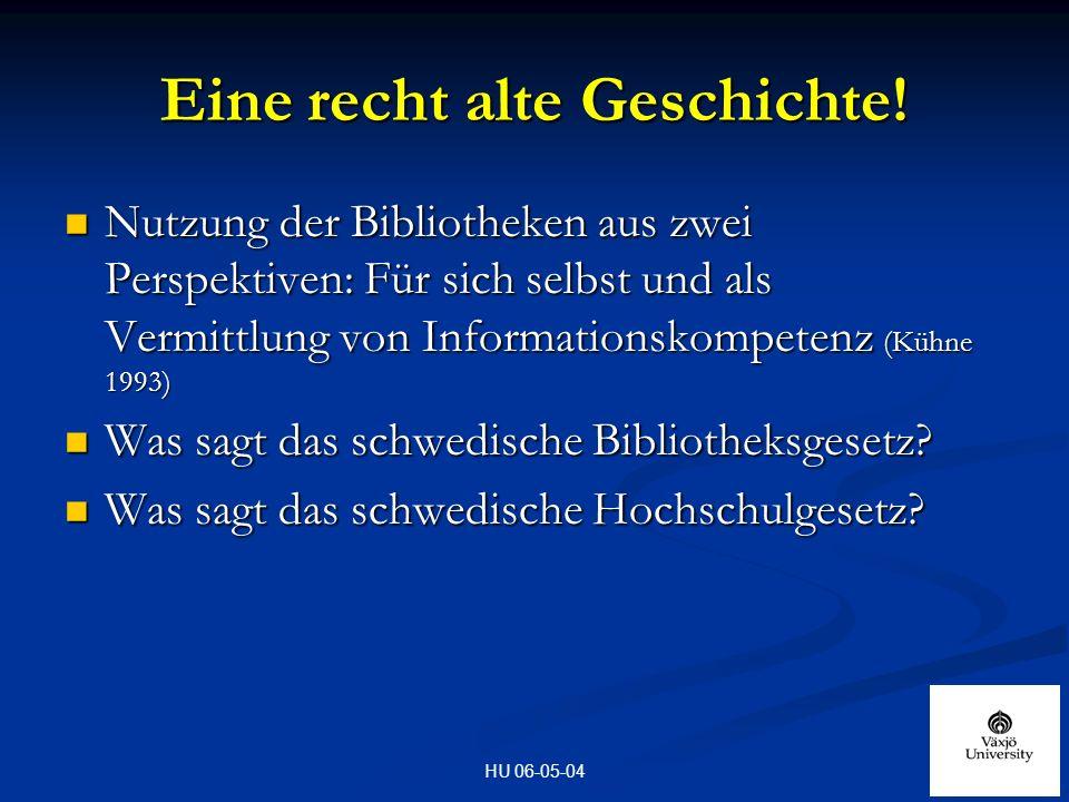 HU 06-05-04 Eine recht alte Geschichte.