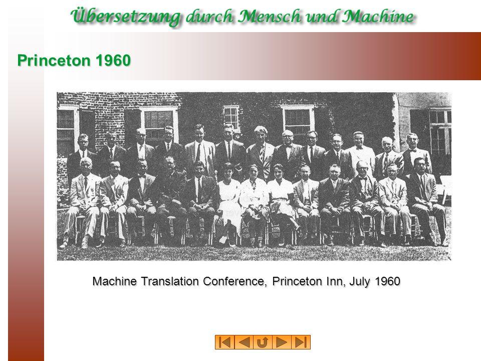 Princeton 1960 Machine Translation Conference, Princeton Inn, July 1960
