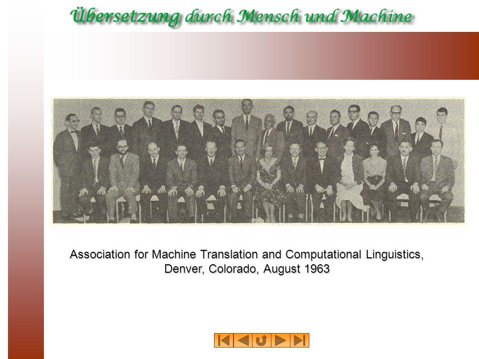 Association for Machine Translation and Computational Linguistics, Denver, Colorado, August 1963