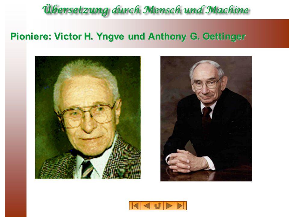 Pioniere: Victor H. Yngve und Anthony G. Oettinger