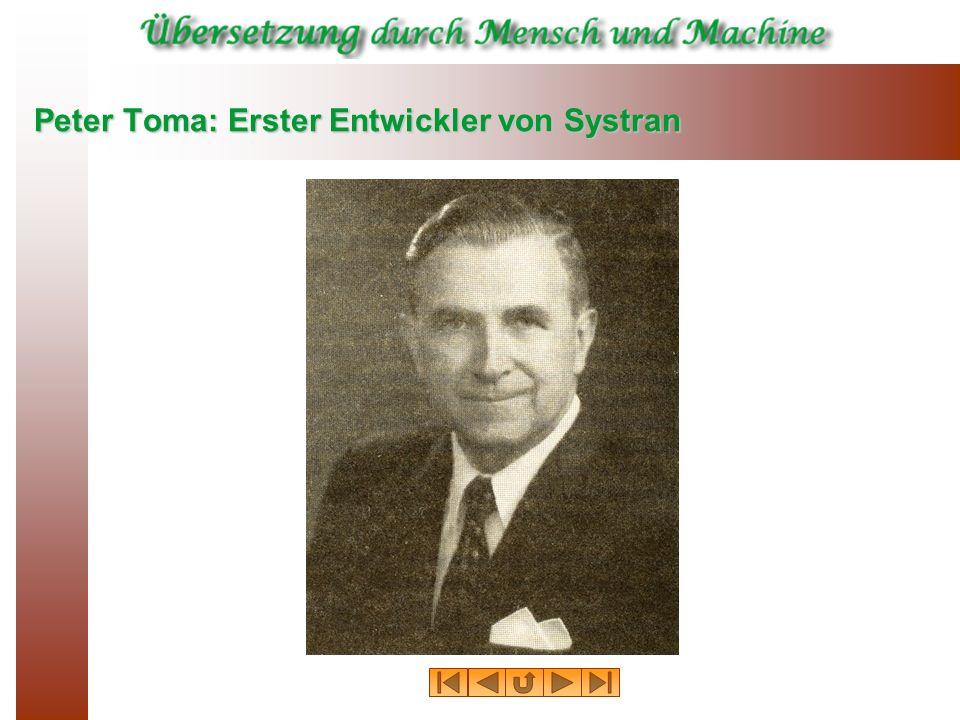 Peter Toma: Erster Entwickler von Systran
