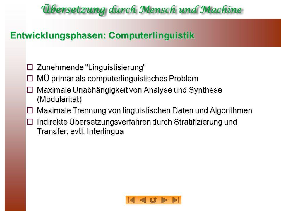 Entwicklungsphasen: Computerlinguistik Zunehmende