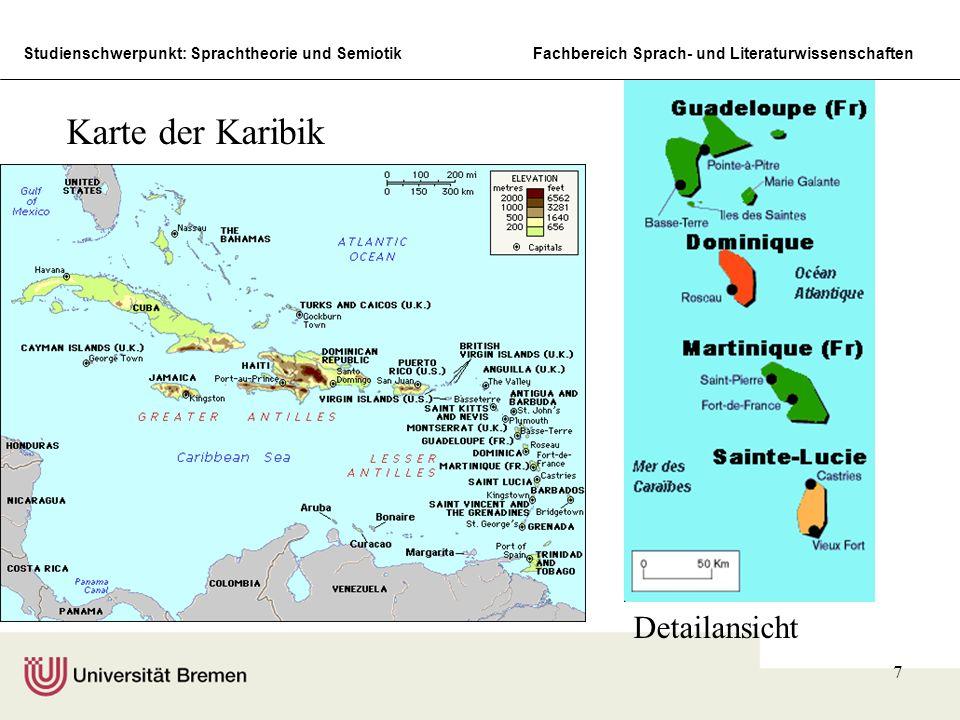 Studienschwerpunkt: Sprachtheorie und SemiotikFachbereich Sprach- und Literaturwissenschaften 8 Basissituation der Antillen Mitte des 17.