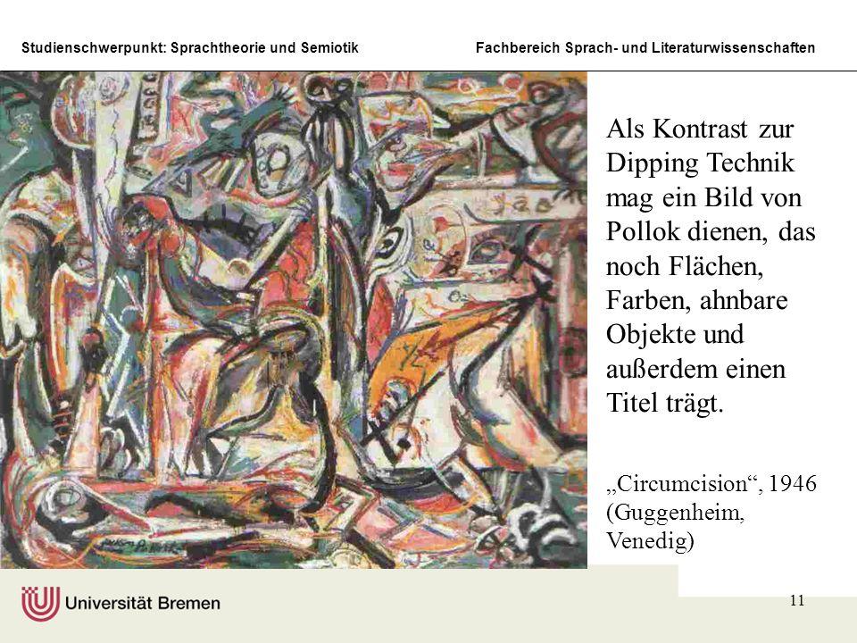 Studienschwerpunkt: Sprachtheorie und SemiotikFachbereich Sprach- und Literaturwissenschaften 11 Circumcision, 1946 (Guggenheim, Venedig) Als Kontrast