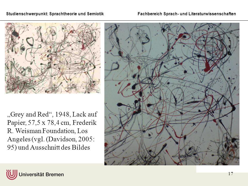 Studienschwerpunkt: Sprachtheorie und SemiotikFachbereich Sprach- und Literaturwissenschaften 17 Grey and Red, 1948, Lack auf Papier, 57,5 x 78,4 cm,