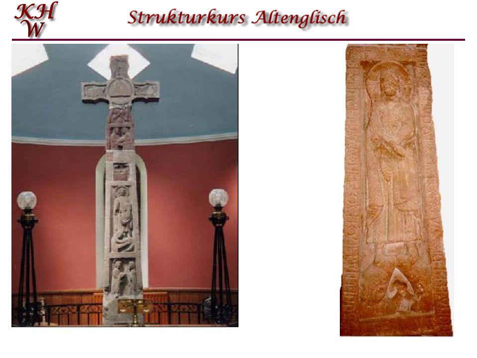 Die altenglische Schrift Die ältesten altenglischen Dokumente sind Runeninschriften. Ein bekanntes Beispiel ist das Ruthwell Cross, ein schottisches S