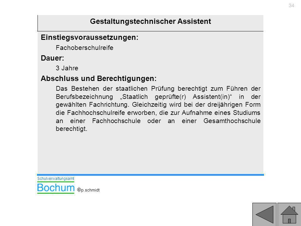 34 Gestaltungstechnischer Assistent Einstiegsvoraussetzungen: Fachoberschulreife Dauer: 3 Jahre Abschluss und Berechtigungen: Das Bestehen der staatli
