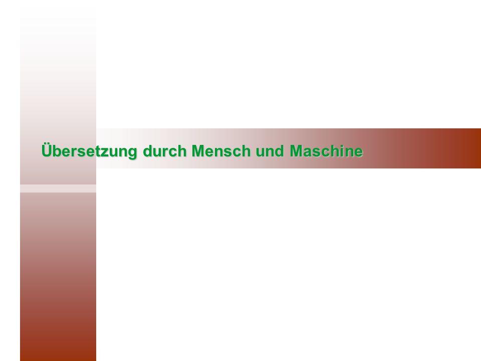 Übersetzung durch Mensch und Maschine