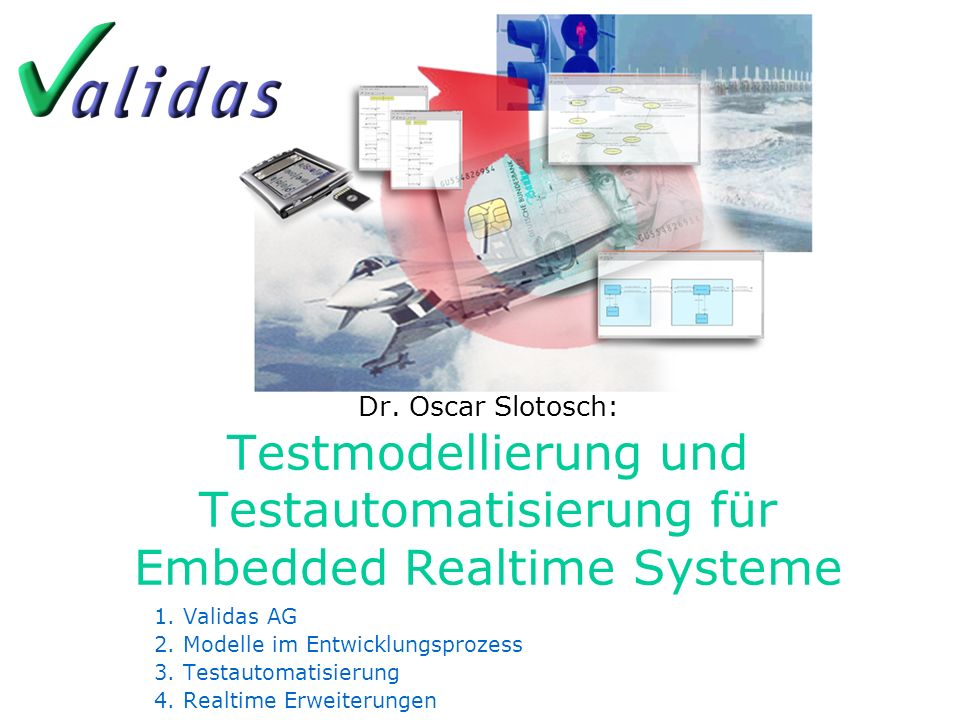 Realtime Testmodelle und Automatisierung Folie 19 Validas Modelle Summary Echtzeit Testautom.