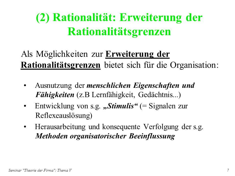 Seminar Theorie der Firma ; Thema V 8 (3) Die wichtigsten Mechanismen organisatorischer Beeinflussung Autorität Entscheidungs- und Aufgabenteilung (u.a.