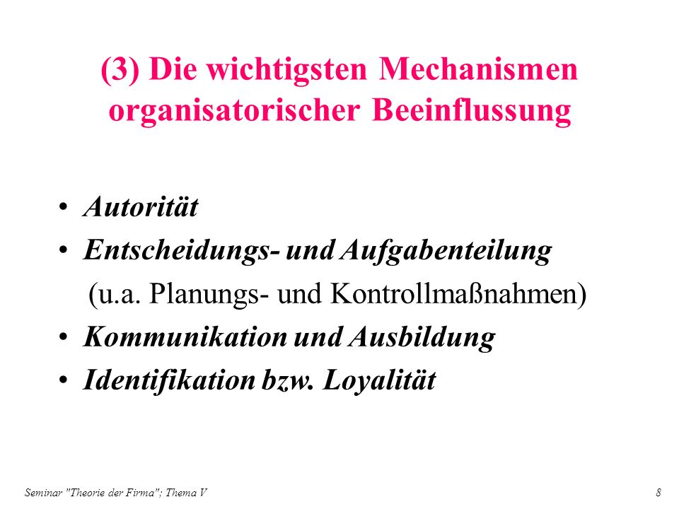Seminar Theorie der Firma ; Thema V 19 (3.4) Loyalität bzw.