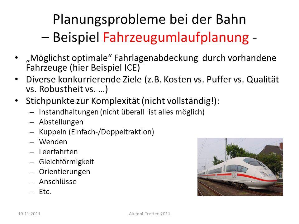 Planungsprobleme bei der Bahn – Beispiel Fahrzeugumlaufplanung - Möglichst optimale Fahrlagenabdeckung durch vorhandene Fahrzeuge (hier Beispiel ICE)