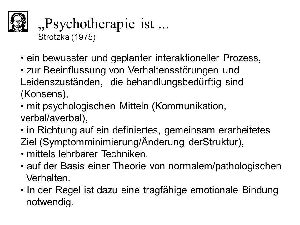 ein bewusster und geplanter interaktioneller Prozess, zur Beeinflussung von Verhaltensstörungen und Leidenszuständen, die behandlungsbedürftig sind (K
