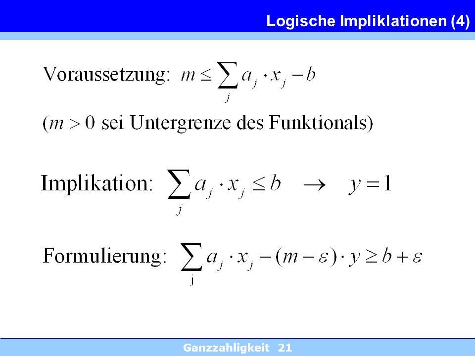 Ganzzahligkeit 21 Logische Impliklationen (4)