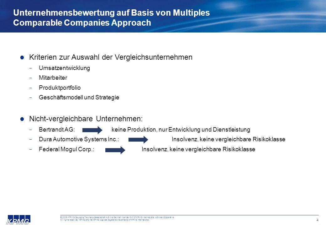 14 © 2005 KPMG Deutsche Treuhand-Gesellschaft AG, the German member firm of KPMG International, a Swiss cooperative.