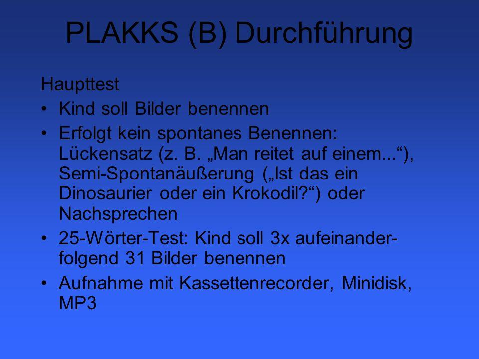 PLAKKS (C) Analyse Prozessanalyse: 1.Konsequente Wortrealisation.