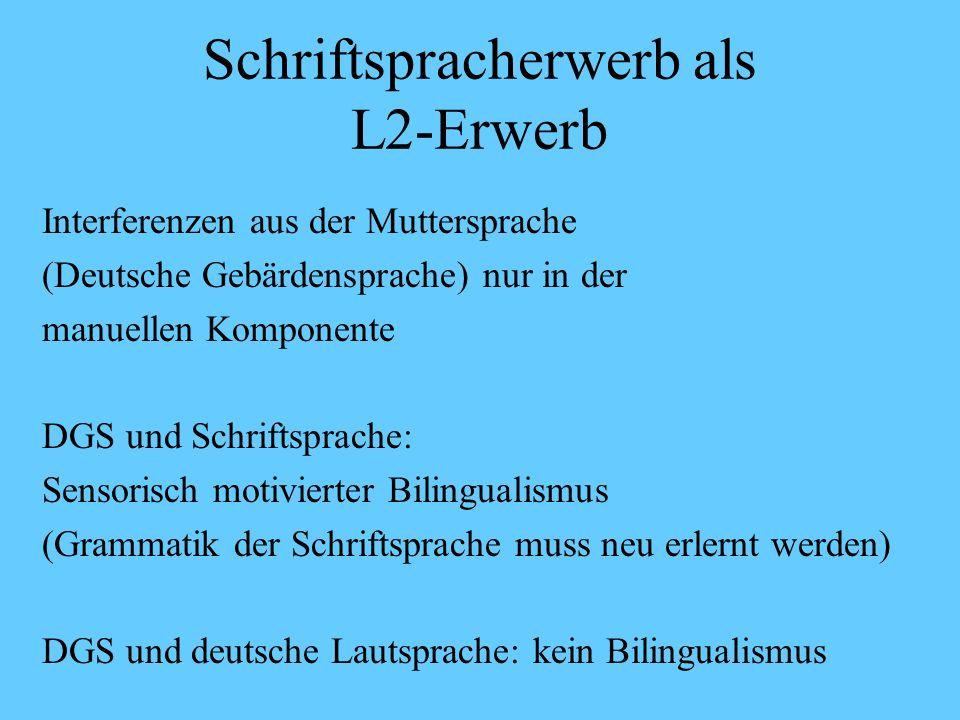 Schriftspracherwerb als L2-Erwerb Ich habe eine Frage sie können nächste Woche Dienstag frei Termin.