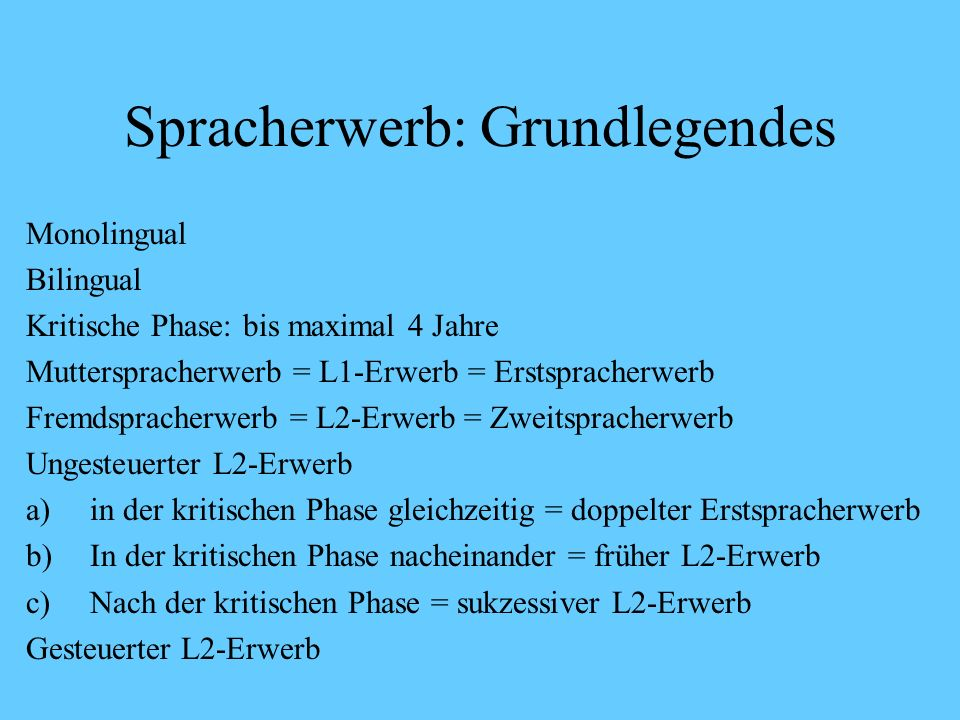 Spracherwerb: Grundlegendes Parameter: Position des Verbs in Bezug auf seine Ergänzung Parameterwerte: Verb-Letzt z.B. Deutsch, Deutsche Gebärdensprac