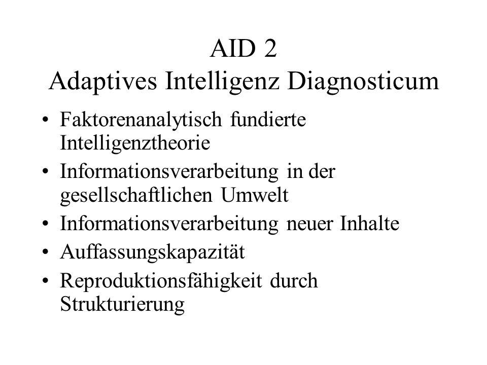 AID 2 Adaptives Intelligenz Diagnosticum Faktorenanalytisch fundierte Intelligenztheorie Informationsverarbeitung in der gesellschaftlichen Umwelt Inf