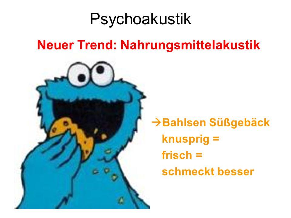 Bahlsen Süßgebäck knusprig = frisch = schmeckt besser Neuer Trend: Nahrungsmittelakustik Psychoakustik