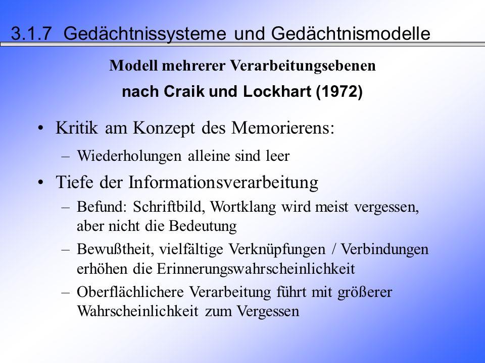 1.Ebene oberflächliche Verarbeitung (z.B. orthographisch) 2.