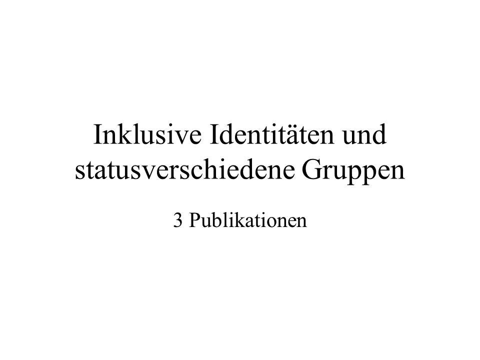 Inklusive Identitäten und statusverschiedene Gruppen 3 Publikationen