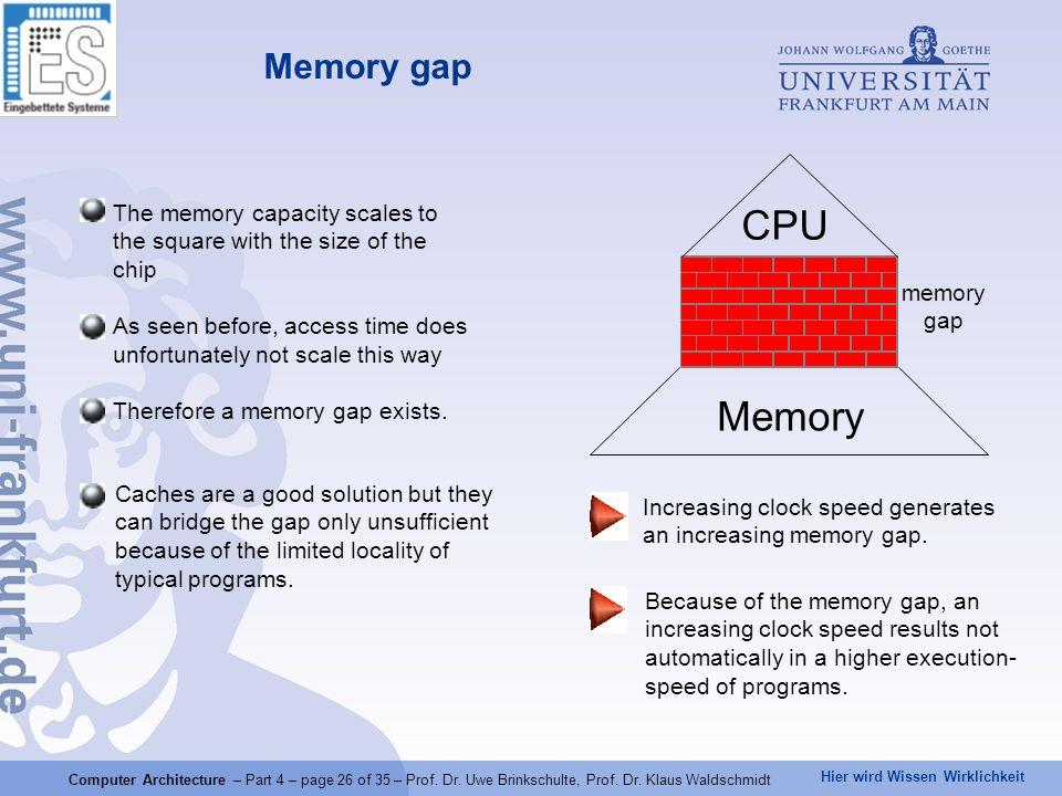 Hier wird Wissen Wirklichkeit Computer Architecture – Part 4 – page 26 of 35 – Prof.