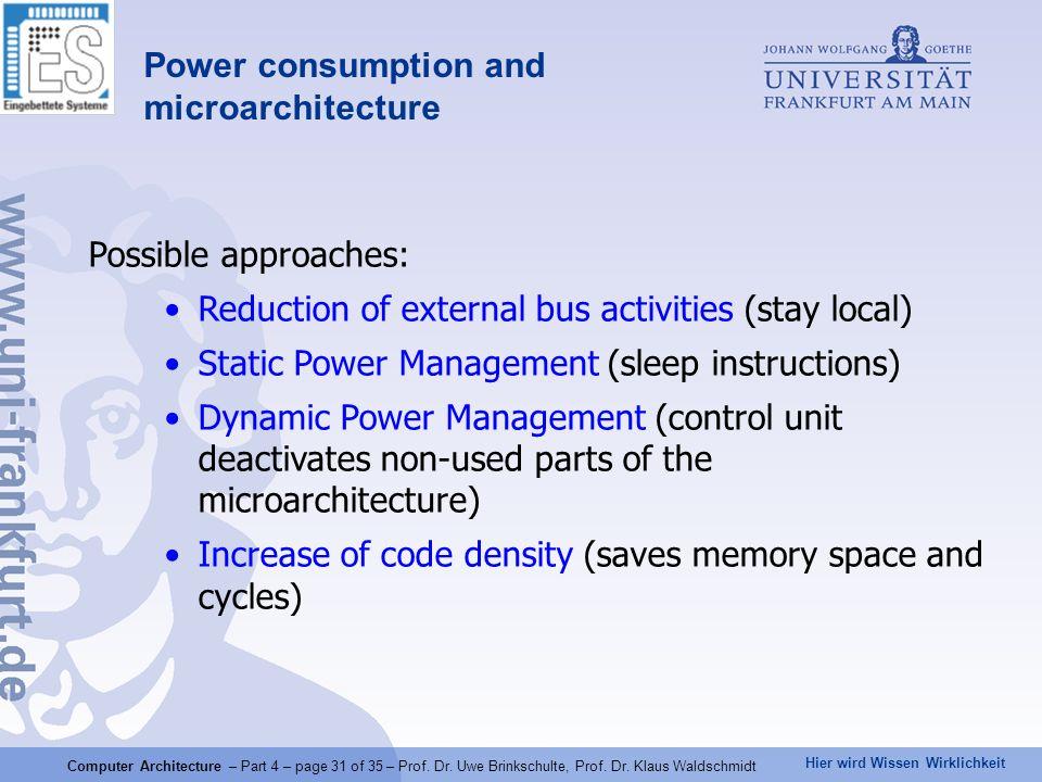 Hier wird Wissen Wirklichkeit Computer Architecture – Part 4 – page 31 of 35 – Prof.