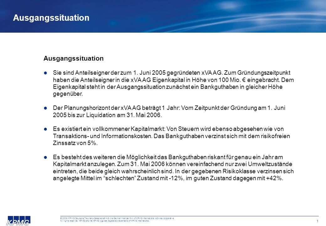 © 2005 KPMG Deutsche Treuhand-Gesellschaft AG, the German member firm of KPMG International, a Swiss cooperative.