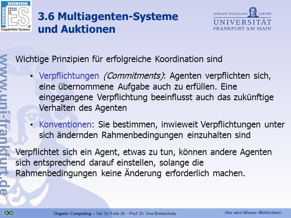 Hier wird Wissen Wirklichkeit Organic Computing – Teil 3d, Folie 30 - Prof. Dr. Uwe Brinkschulte Wichtige Prinzipien für erfolgreiche Koordination sin