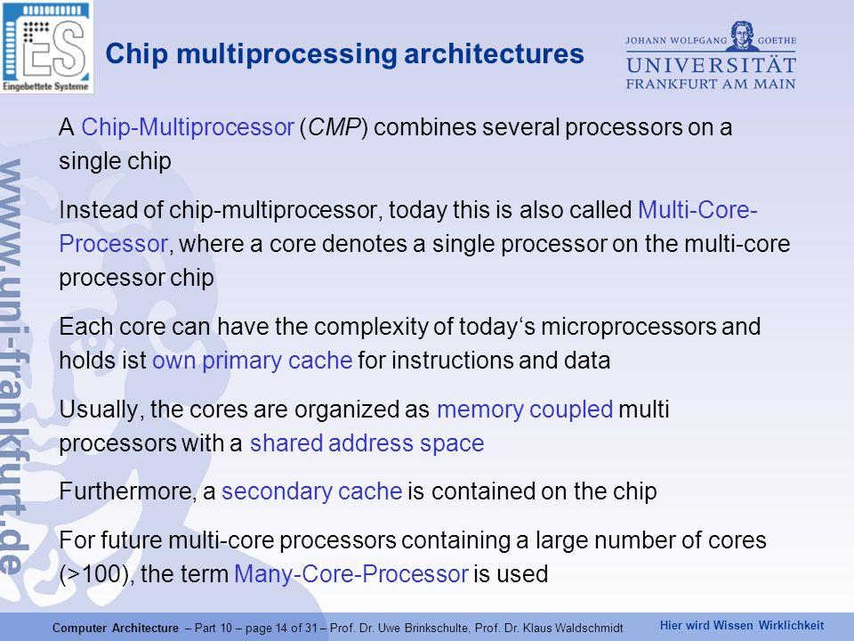 Hier wird Wissen Wirklichkeit Computer Architecture – Part 10 – page 14 of 31 – Prof.