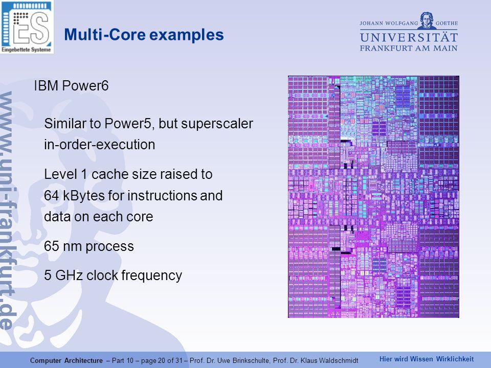Hier wird Wissen Wirklichkeit Computer Architecture – Part 10 – page 20 of 31 – Prof.