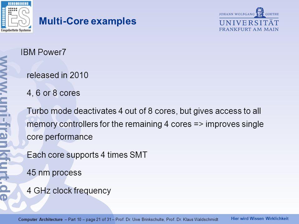 Hier wird Wissen Wirklichkeit Computer Architecture – Part 10 – page 21 of 31 – Prof.