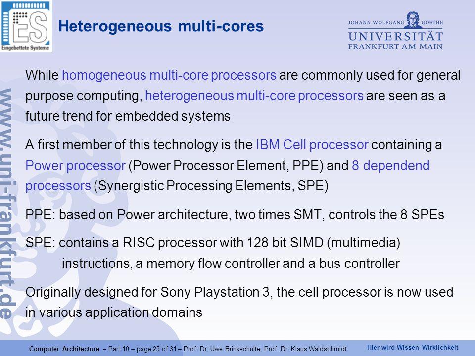 Hier wird Wissen Wirklichkeit Computer Architecture – Part 10 – page 25 of 31 – Prof.
