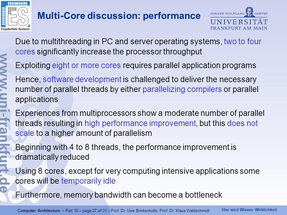 Hier wird Wissen Wirklichkeit Computer Architecture – Part 10 – page 27 of 31 – Prof.