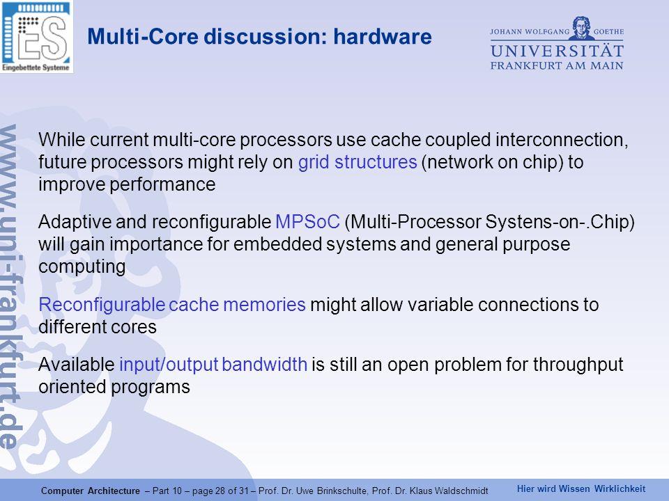 Hier wird Wissen Wirklichkeit Computer Architecture – Part 10 – page 28 of 31 – Prof.
