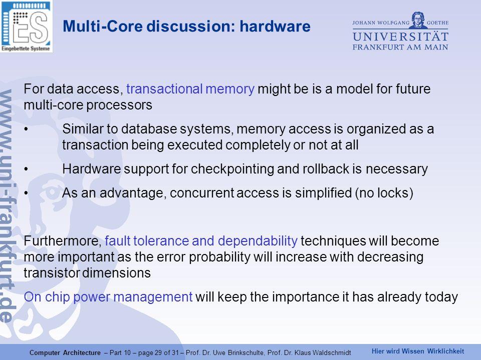 Hier wird Wissen Wirklichkeit Computer Architecture – Part 10 – page 29 of 31 – Prof.