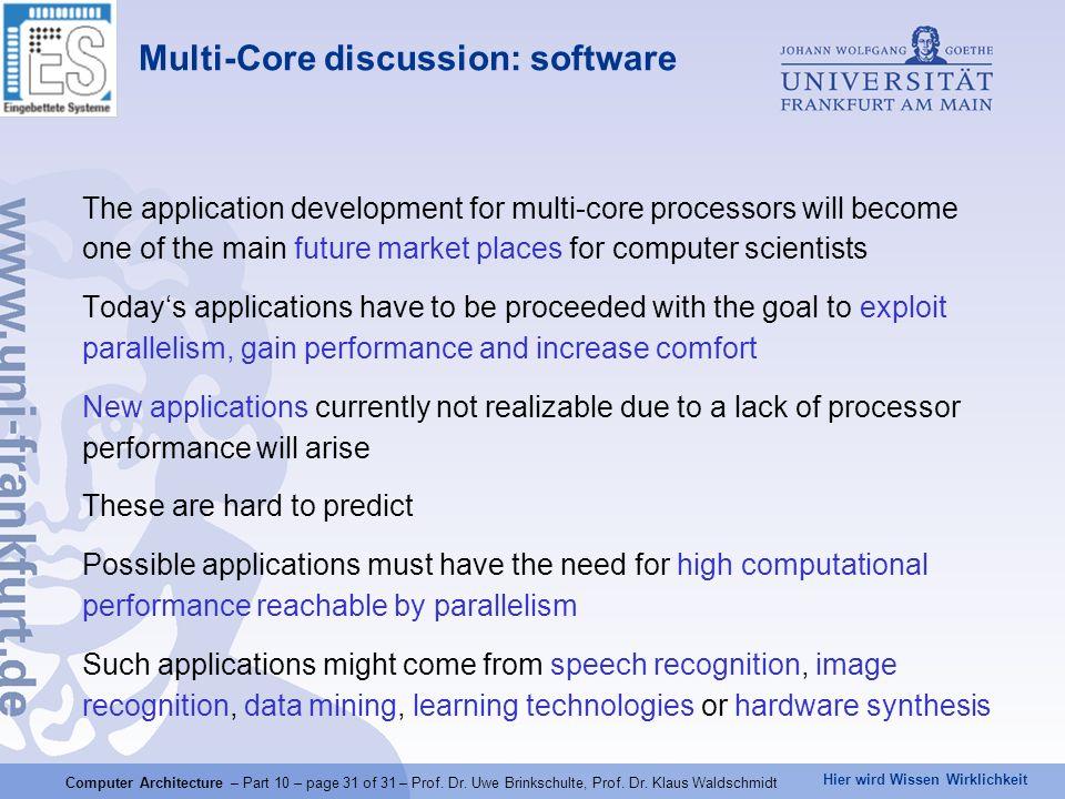 Hier wird Wissen Wirklichkeit Computer Architecture – Part 10 – page 31 of 31 – Prof.
