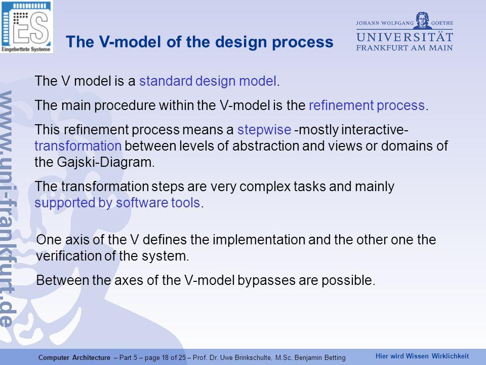 Hier wird Wissen Wirklichkeit Computer Architecture – Part 5 – page 18 of 25 – Prof.