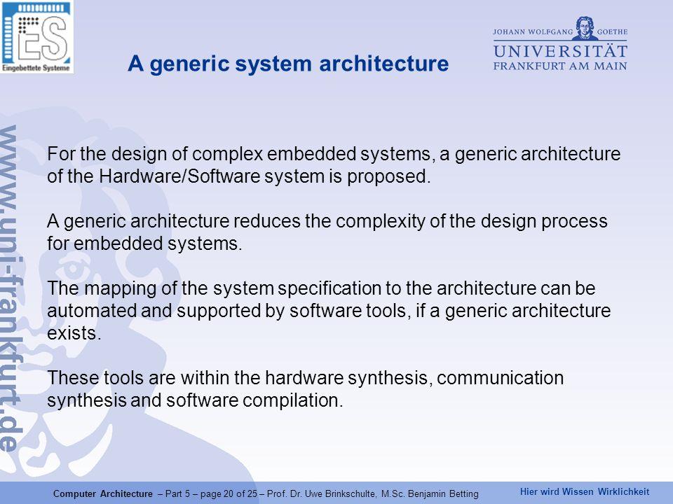 Hier wird Wissen Wirklichkeit Computer Architecture – Part 5 – page 20 of 25 – Prof.