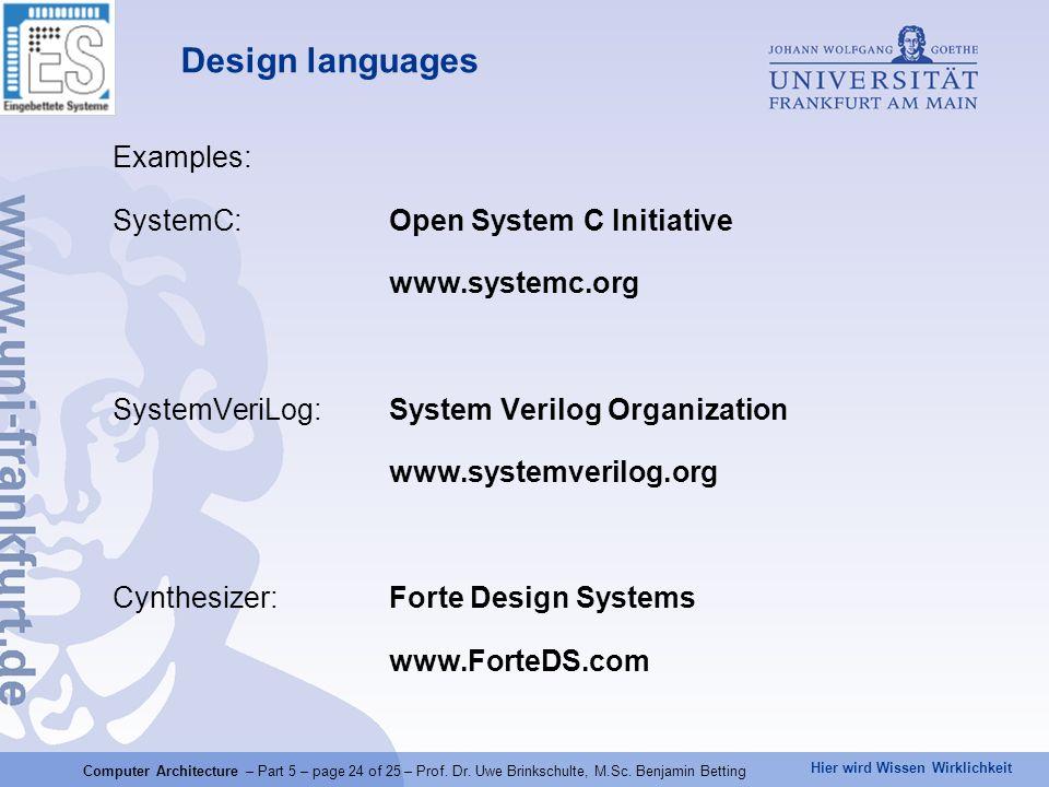 Hier wird Wissen Wirklichkeit Computer Architecture – Part 5 – page 24 of 25 – Prof.