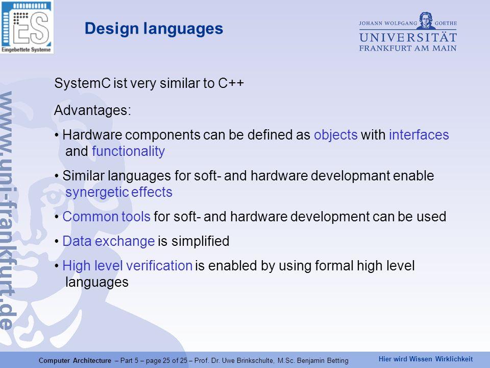 Hier wird Wissen Wirklichkeit Computer Architecture – Part 5 – page 25 of 25 – Prof.