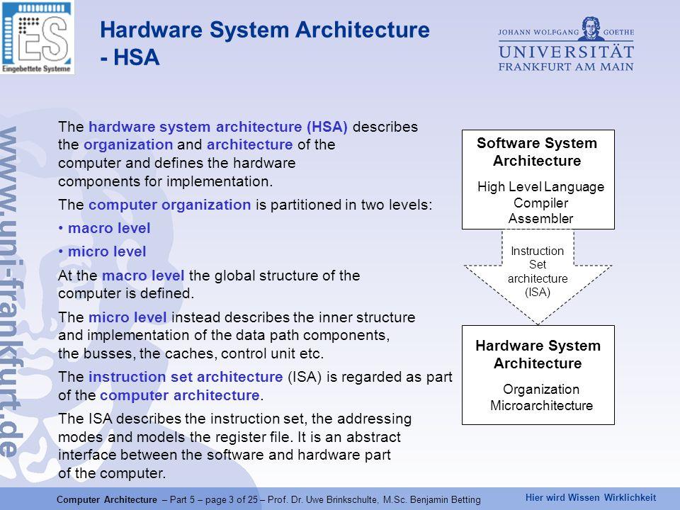 Hier wird Wissen Wirklichkeit Computer Architecture – Part 5 – page 3 of 25 – Prof.
