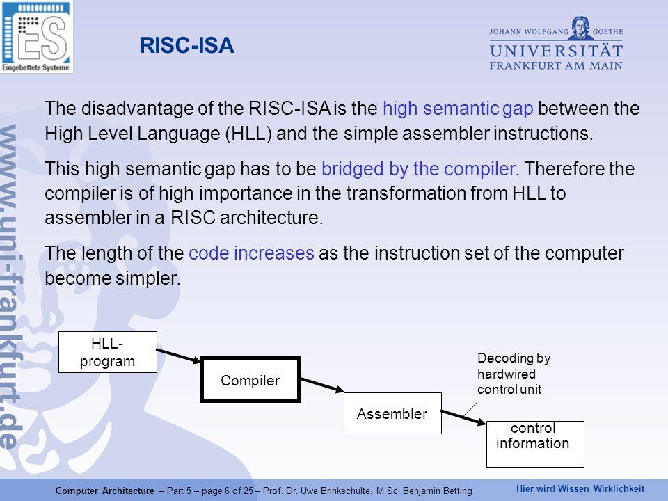 Hier wird Wissen Wirklichkeit Computer Architecture – Part 5 – page 17 of 25 – Prof.