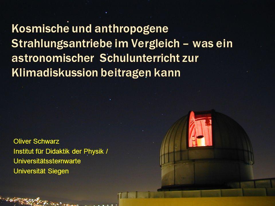 Oliver Schwarz Institut für Didaktik der Physik / Universitätssternwarte Universität Siegen