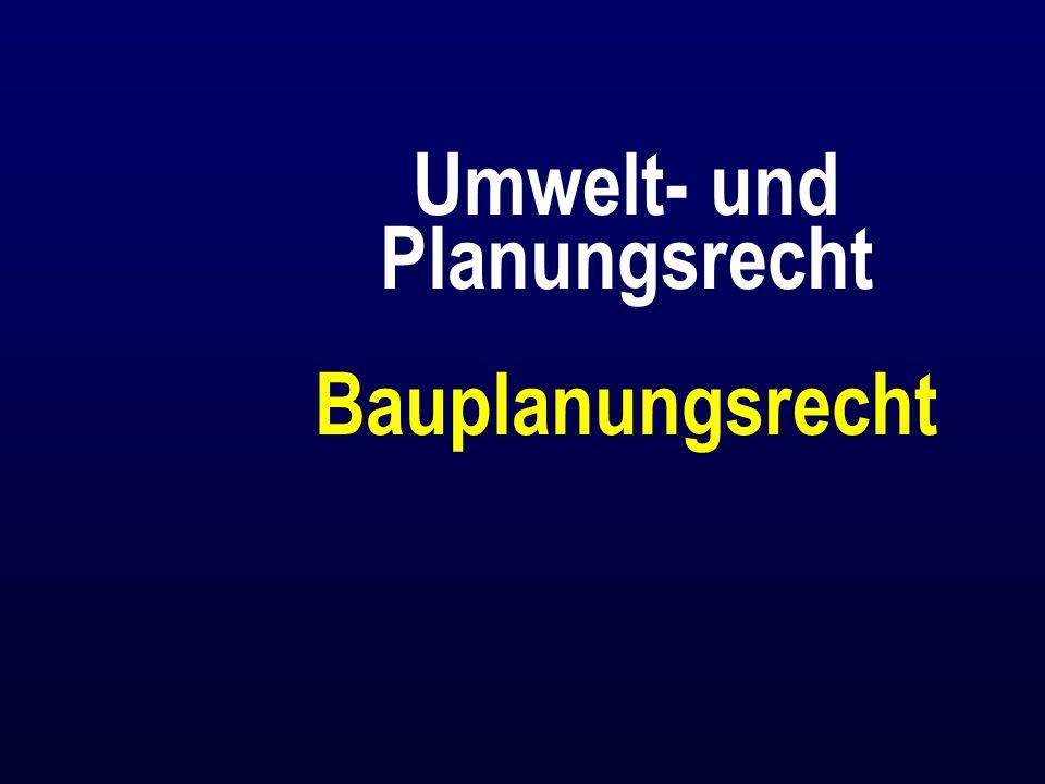 Umwelt- und Planungsrecht Bauplanungsrecht